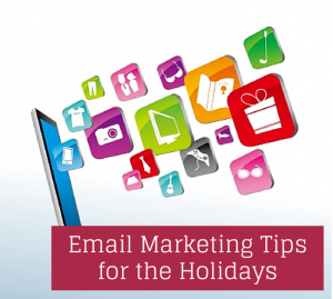 Emal Marketing Tips for the Holidays